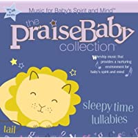 The Praise Baby Collection - Sleepytime Lullabies