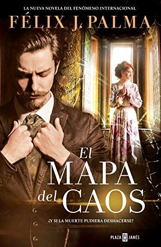 El mapa del caos (Trilogía victoriana 3) (Spanish Edition) by [Palma