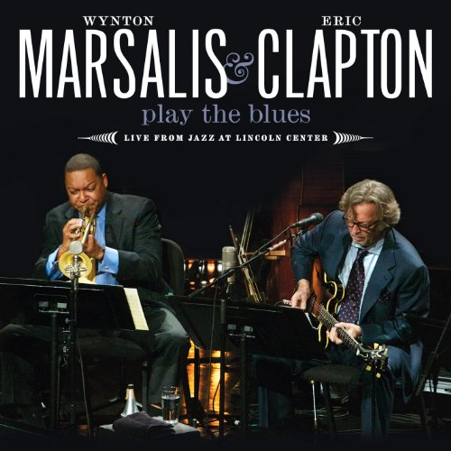 Wynton Marsalis And Eric Clapt...