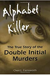 Alphabet Killer: The True Story of the Double Initial Murders Hardcover