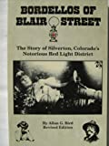 Bordellos of Blair Street, Allan G. Bird, 0961938218