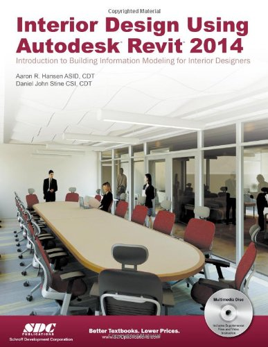 Interior Design Using Autodesk Revit 2014 -  Daniel John Stine, Paperback