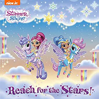 Reach for the Stars! (Shimmer and Shine) - Kindle edition by Publishing,  Nickelodeon. Children Kindle eBooks @ Amazon.com.