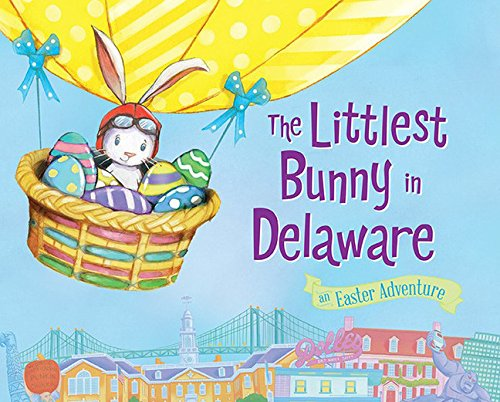 Download The Littlest Bunny in Delaware: An Easter Adventure pdf