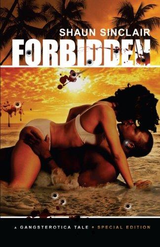 Forbidden: A Gangsterotica Tale (Volume 1)