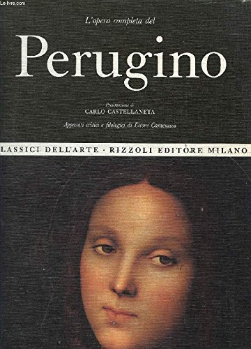 L'Opera Completa Del Perugino [Classici Dell'Arte-Rizzoli Editore Milano]