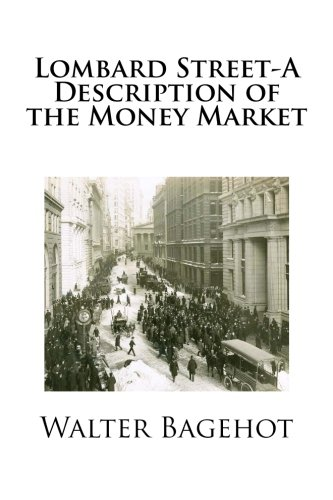 Book : Lombard Street-A Description of the Money Market -...