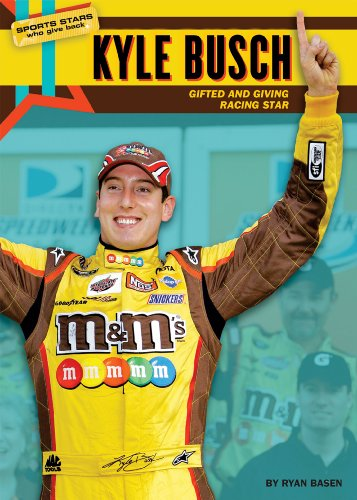Kyle Busch: Gifted and Giving Racing Star (Sports Stars Who Give (Busch Truck Series)