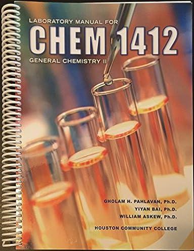 laboratory manual for chem 1412 general chemistry ii gholam h rh amazon com