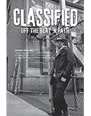 Classified: Off the Beat 'N Path