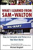 ISBN: 0471920169 - What I Learned From Sam Walton: How to Compete and Thrive in a Wal-Mart World