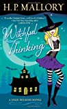 Witchful Thinking: A Jolie Wilkins Novel by H. P. Mallory (2012-02-28)