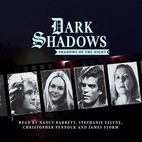 Dark Shadows - Shadows of the Night