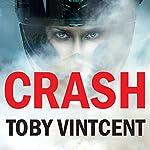 Crash | Toby Vintcent