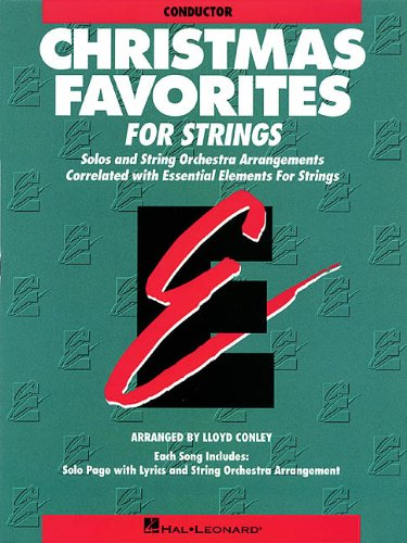 Essential Elements Christmas Favorites for Strings: Conductor (Essential Elements for Strings)