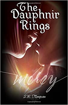 Book The Dauphnir Rings: Mercy: Volume 1