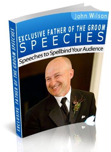 Exclusive Father of the Groom Speeches (Wedding Speech Ideas For Father Of Groom)
