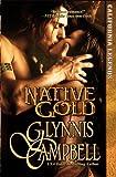 Native Gold (California Legends) (Volume 1)