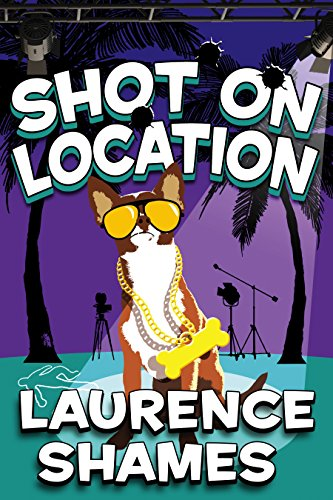 Shot on Location (Key West Capers Book 9)