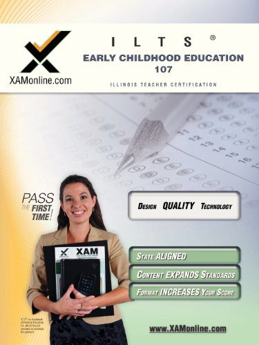 ILTS Early Childhood Education 107 Teacher Certification Test Prep Study Guide