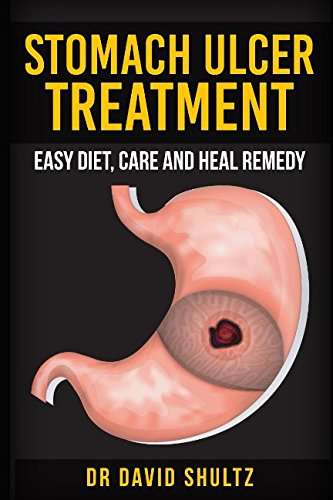 Heal Stomach Ulcers (Stomach ulcer treatment easy diet care and heal remedy)