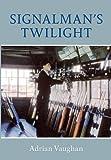 Signalman's Twilight