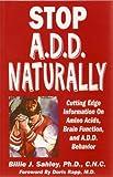 Stop A. D. D. Naturally, Billie Jay Sahley, 1889391247