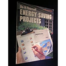 Do-it-yourself energy saving projects