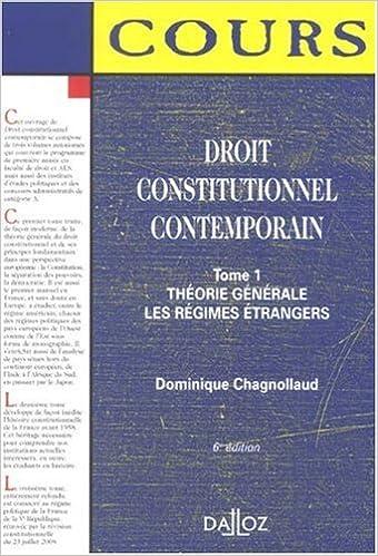 Livre Droit constitutionnel contemporain : Tome 1, Théorie générale ; Les régimes étrangers epub pdf