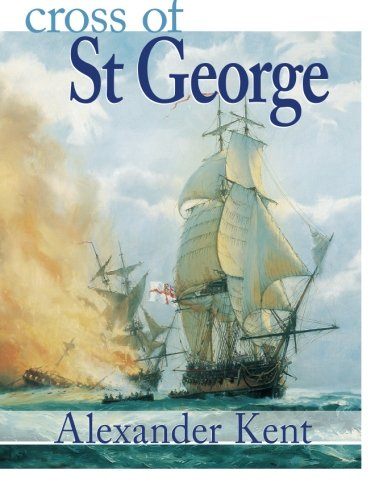 Cross of St George (The Bolitho Novels) (Volume 22)