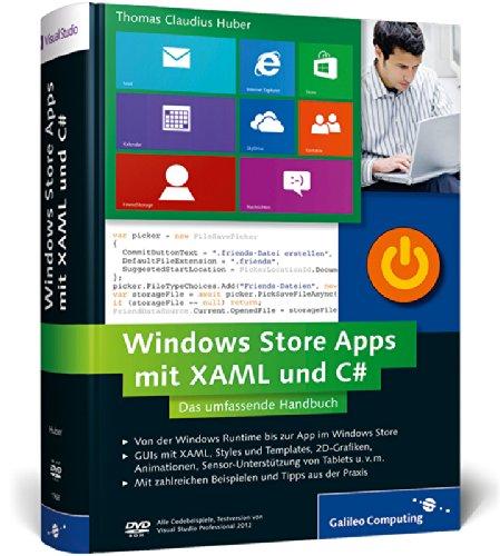 windows-store-apps-mit-xaml-und-c-das-umfassende-handbuch-professionelle-apps-fr-windows-8-entwickeln-galileo-computing