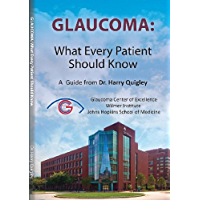 Glaucoma: What Every Patient Should Know (English Edition)
