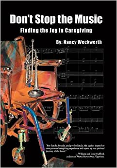 Don't Stop the Music: Finding the Joy in Caregiving