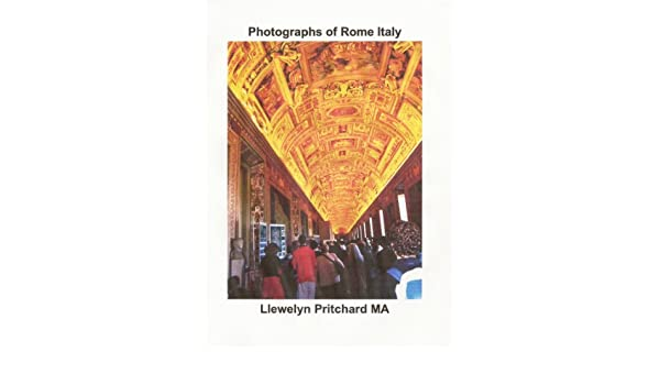 Photographs of Rome Italy (Photo Albums Book 14)