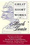 Great Short Works of Mark Twain (Perennial Classics)