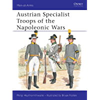 Austrian Specialist Troops of the Napoleonic Wars (Men-at-Arms)