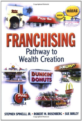 Franchising: Pathway to Wealth Creation ebook