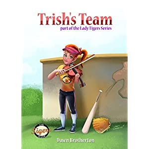 Trish's Team (Lady Tigers Book 1)
