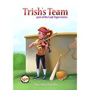 Trish's Team (Lady Tigers Book 1)