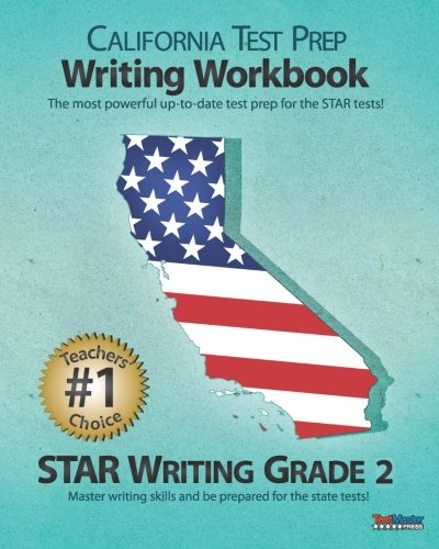 CALIFORNIA TEST PREP Writing Workbook STAR Writing Grade 2