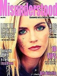 Misunderstood: Secrets of a Teen Queen