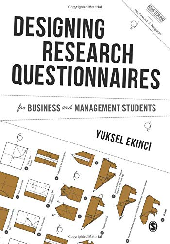Designing Research Questionnaires for Business and Management Students (Mastering Business Research Methods)