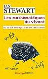Les mathématiques du vivant par Stewart
