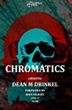 img - for Chromatics by Dean M Drinkel (2016-02-04) book / textbook / text book