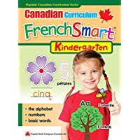 Popular Canadian Curriculum Series: Canadian Curriculum FrenchSmart (Kindergarten)