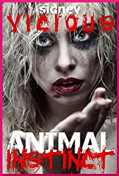 Animal Instinct (A Hardcore Erotica Fantasy)