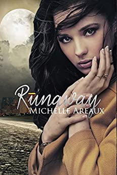 Runaway by [Michelle Areaux]