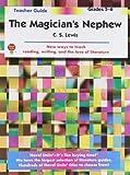 The Magician's Nephew Teacher Guide, Novel Units, Inc., 1581308590