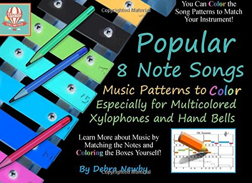 Popular 8 Note Songs Music Patterns to Color: Especially for Multi-colored Xylophones and Hand Bells (Volume (8 Note Handbells Book)
