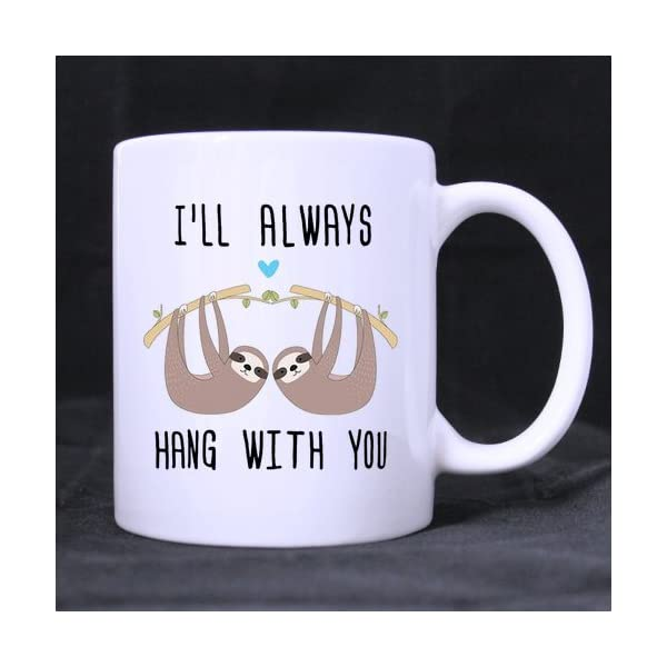Scsf 11 Ounce Tea Cup Best Friend I'Ll Always Hang With You Funny Coffee Mug With Quote -